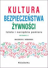 Kultura bezpieczeństwa żywności. Istota i narzędzia pomiaru. - Wiśniewska Małgorzata Z. | mała okładka
