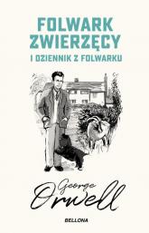 Folwark zwierzęcy Dziennik z folwarku - George Orwell | mała okładka