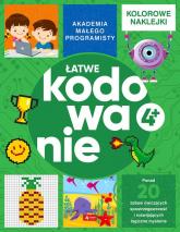 Akademia małego programisty Łatwe kodowanie - Żarowska-Mazur Alicja,Mazur Dawid   mała okładka