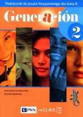 Generacion 2 Podręcznik Szkoła podstawowa - de Santa Olalla Aurora Martin, Ujazdowska Dominika | mała okładka