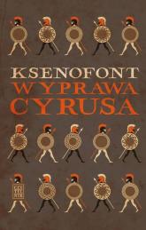 Wyprawa Cyrusa - Ksenofont | mała okładka