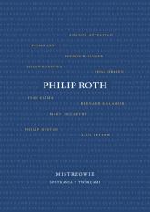 Mistrzowie Spotkania z twórcami - Philip Roth   mała okładka