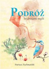 Podróż bezdrożami myśli - Dariusz Zuchmański | mała okładka