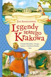 Legendy starego Krakowa - Jan Adamczewski   mała okładka