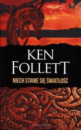 Niech stanie się światłość - Ken Follett | mała okładka