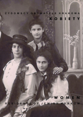 Żydowscy obywatele Krakowa Kobiety Women -  | mała okładka