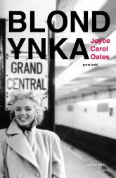 Blondynka - Joyce Oates | mała okładka