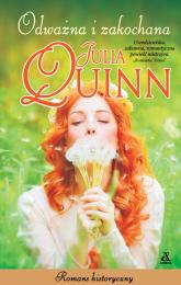 Odważna i zakochana Wielkie Litery - Julia Quinn   mała okładka