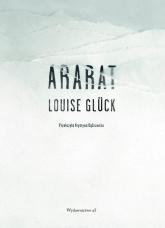 Ararat - Louise Gluck | mała okładka
