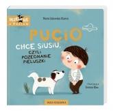 Pucio chce siusiu, czyli pożegnanie pieluszki  - Marta Galewska-Kustra | mała okładka