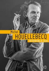 Interwencje 2020 - Michel Houellebecq | mała okładka