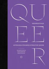 Queer Dezorientacje Antologia polskiej literatury queer -  | mała okładka
