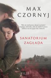 Sanatorium Zagłada - Max Czornyj | mała okładka