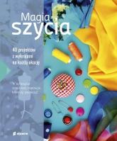Magia szycia  - Opracowanie zbiorowe | mała okładka