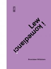 Lew i komedianci  - Bronisław Wildstein | mała okładka