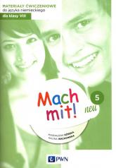 Mach mit! neu 5 Materiały ćwiczeniowe do języka niemieckiego dla klasy 8 - Górska Magdalena, Wachowska Halina | mała okładka