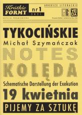 Tykocińskie Krótkie Formy 1 - Michał Szymańczak | mała okładka