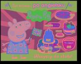 Peppa Pig Już mówię… po angielsku Wszyscy do stołu! -  | mała okładka