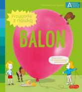 Akademia mądrego dziecka Przygody z nauką Balon - Jugla Cécile, Guichard Jack | mała okładka