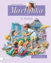 Martynka w domu Zbiór opowiadań - Delahaye Gilbert, Chotomska Wanda | mała okładka