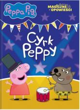 Peppa Pig Magiczne opowieści Cyrk Peppy -  | mała okładka