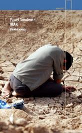 Irak Piekło w raju - Paweł Smoleński   mała okładka
