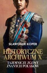 Historyczne Archiwum X - Sławomir Koper | mała okładka