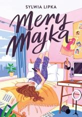 Mery Majka  - Sylwia Lipka | mała okładka