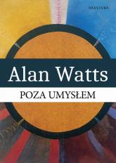 Poza umysłem - Alan Watts | mała okładka