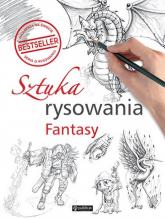 Sztuka rysowania. Fantasy - zbiorowe Opracowanie | mała okładka