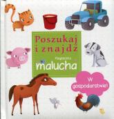 W gospodarstwie Poszukaj i znajdź Książeczka malucha - zbiorowa praca | mała okładka