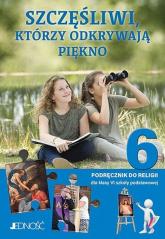 Katechizm 6 Szczęśliwi, którzy odkrywają piękno Podręcznik do religii Szkoła podstawowa -  | mała okładka