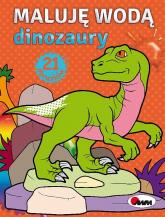 Maluję wodą Dinozaury - Piotr Kozera | mała okładka