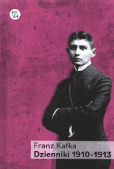 Dzienniki 1910-1913 Tom 1 - Franz Kafka | mała okładka