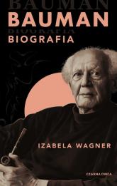 Bauman Biografia - Izabela Wagner | mała okładka