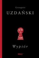 Wypiór - Grzegorz Uzdański | mała okładka