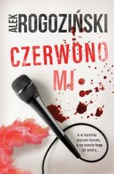 Czerwono mi  - Alek Rogoziński | mała okładka