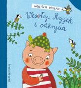 Wesoły Ryjek i Odkrycia - Wojciech Widłak | mała okładka