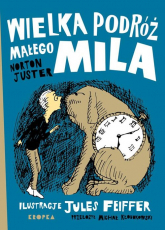 Wielka podróż małego Mila - Norton Juster | mała okładka