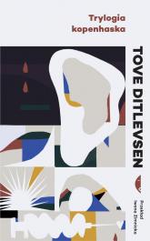 Trylogia kopenhaska - Tove Ditlevsen | mała okładka