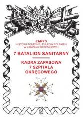 7 batalion sanitarny Kadra zapasowa 7 Szpitala Okręgowego - Przemysław Dymek | mała okładka