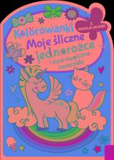 Kolorowanki z naklejkami Moje śliczne jednorożce i inne magiczne zwierzaki -  | mała okładka