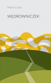Wędrowniczek - Marek Czuku | mała okładka