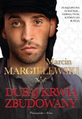 Dubaj krwią zbudowany  - Marcin Margielewski | mała okładka