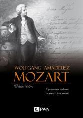 Wolfgang Amadeusz Mozart Wybór listów - Ireneusz Dembowski | mała okładka