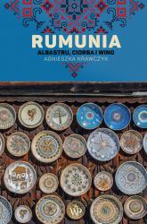 Rumunia Albastru ciorba i wino - Agnieszka Krawczyk | mała okładka