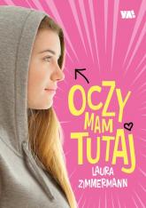 Oczy mam tutaj - Laura Zimmermann   mała okładka