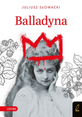 Balladyna Lektura - Juliusz Słowacki | mała okładka