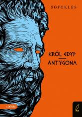 Król Edyp Antygona Lektura - Sofokles | mała okładka