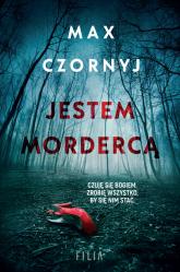 Jestem mordercą Wielkie Litery - Max Czornyj | mała okładka